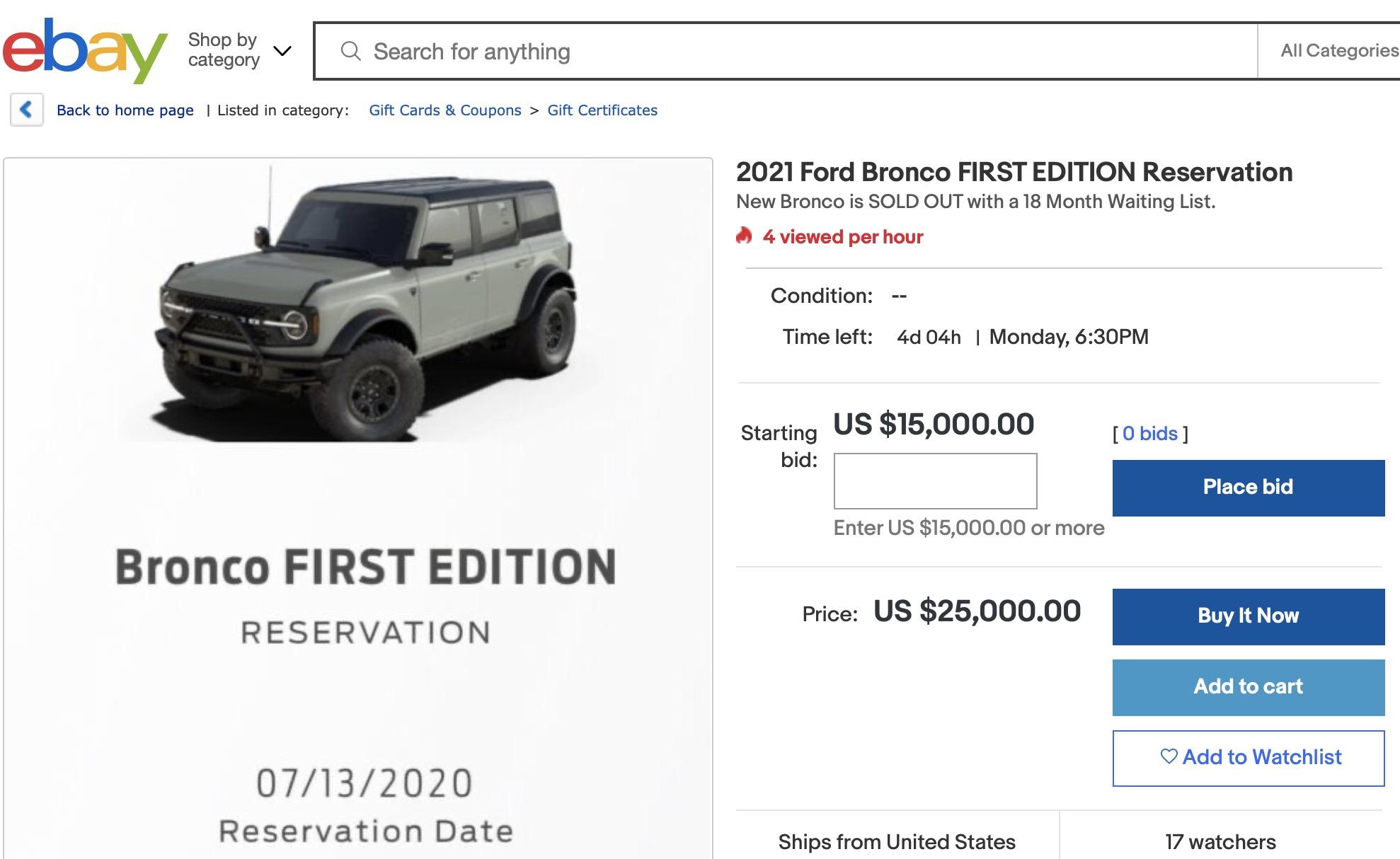 First Edition Bronco reservation on eBay for $15K ...